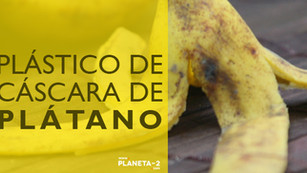 Plástico biodegradable con cáscaras de plátano