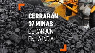 Coal India anunció el cierre de 37 minas de carbón