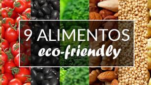 ¡No te comas al planeta! 9 alimentos eco-friendly