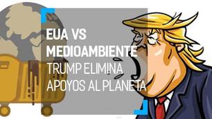 Trump vs el medio ambiente. Desmantela política ambiental de Obama contra el cambio climático