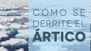 ¿Qué está pasando en el Ártico?