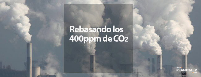 400ppm CO2, calentamiento global