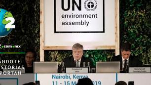 IV Asamblea ONU Medio Ambiente: contaminación amenaza la capacidad del planeta para satisfacer neces