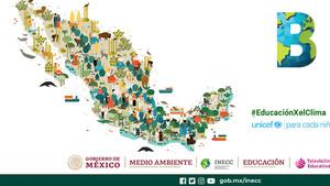 Televisión Educativa Mx, INECC y UNICEF presentan herramientas educativas sobre cambio climático