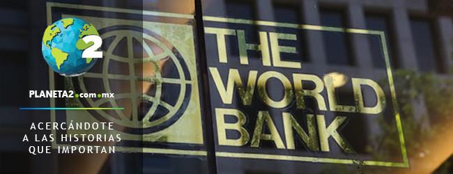 Banco Mundial $200 mil millones de dólares