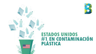 Estados Unidos es el generador número uno de contaminación plástica en el mundo