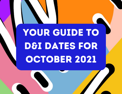 Your October 2021 Guide to D&I Dates