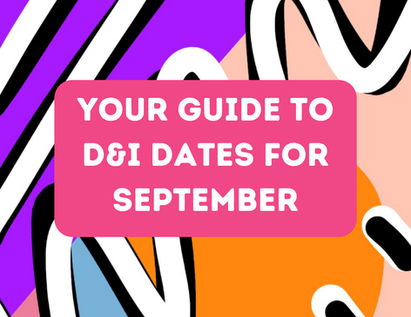 Your September 2021 Guide to D&I Dates