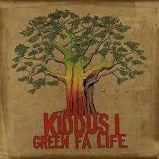 Kiddus I Green Fa Life.jpg