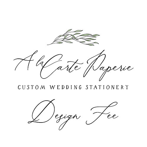 $350 - Save the Date Custom Design Fee