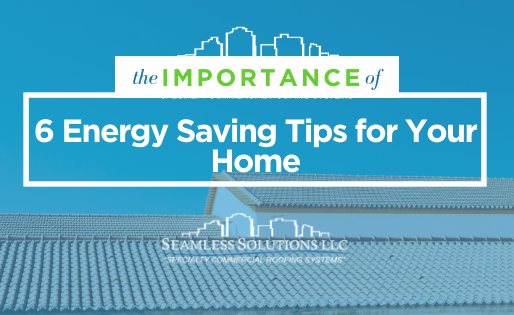 6 Energy Saving Tips for Your Home