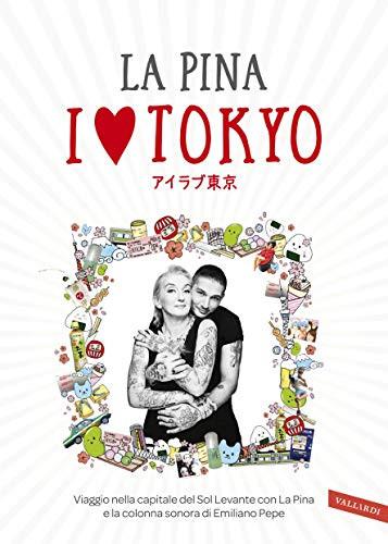 I love Tokyo della Pina