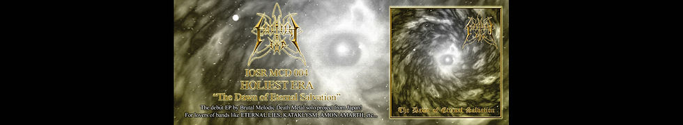 HOLIEST ERA 『The Dawn of Eternal Salvati