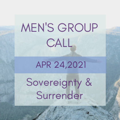 Sovereignty & Surrender Men's Group Call | Raphael Awen & Gabriel Amara
