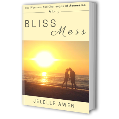Bliss Mess: The Wonders And Challenges Of Ascension