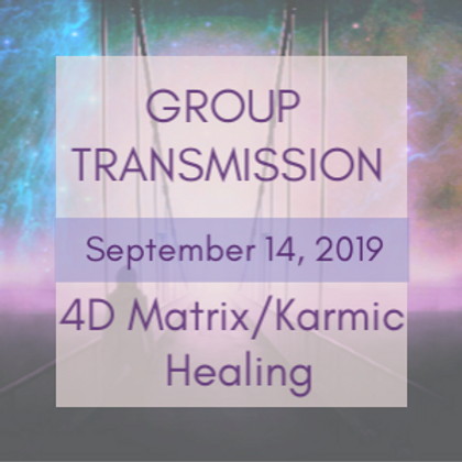 4D Matrix/Karmic Healing Group Transmission | Jelelle and Raphael Awen