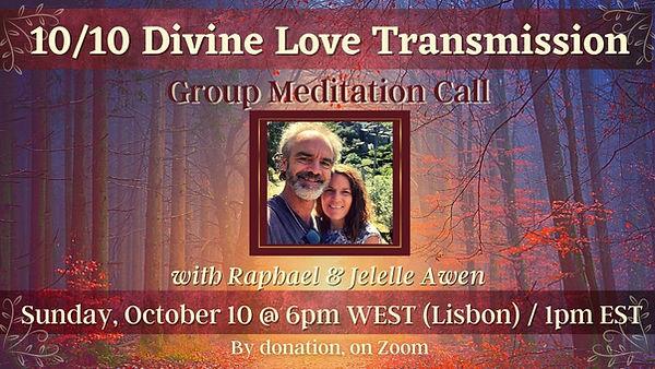 1010 Divine Love Transmission Group Call FBBlog (1).jpg
