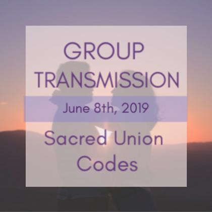 Sacred Union Codes Group Transmission | Jelelle and Raphael Awen