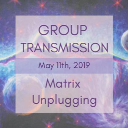 Matrix Unplugging Group Transmission | Jelelle Awen