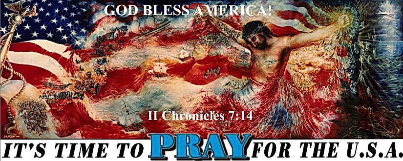 PRAY FOR USA God Bless America  II CHRON