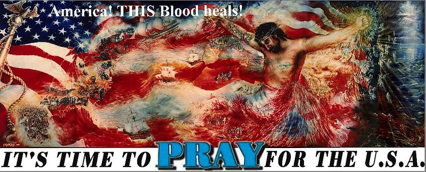 America This Blood Heals Time to Pray US