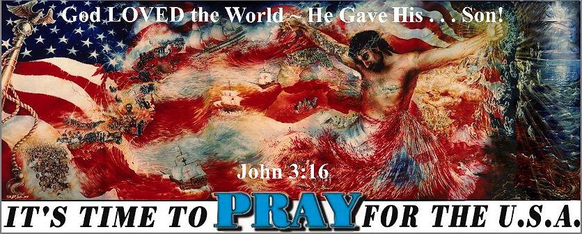 For God Loved World Jn 3 Time to Pray US