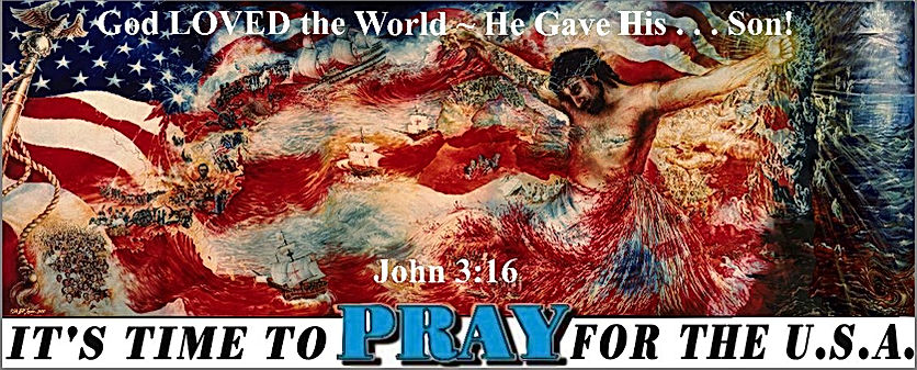 For God Loved World Jn 3 Time to Pray US