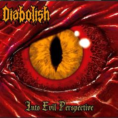 Diabolish - Into Evil Perspective