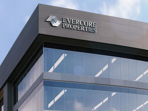 Evercore Properties