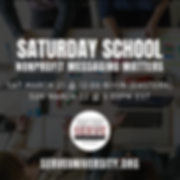 Saturday School - Nonprofit Messaging Ma