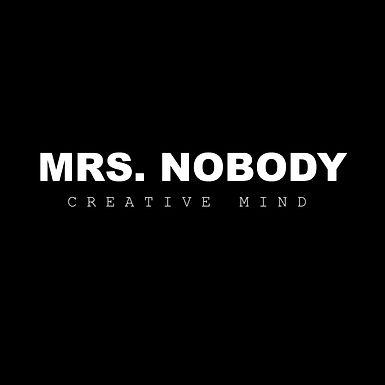 Mrs. Nobody