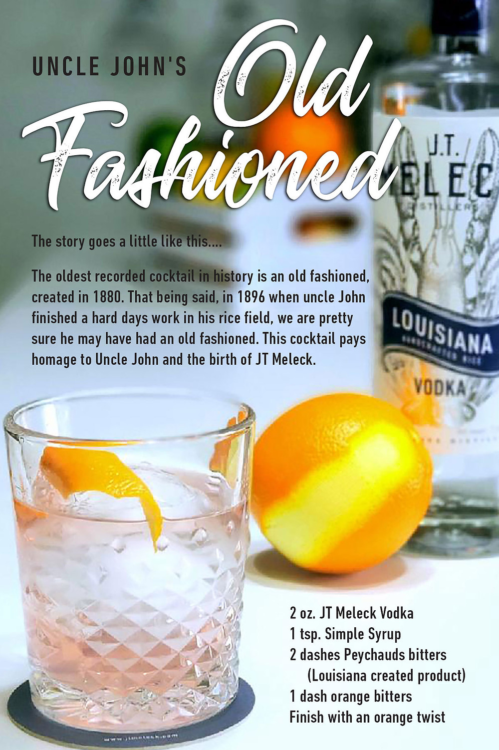 An old fashioned made with JT Meleck Vodka