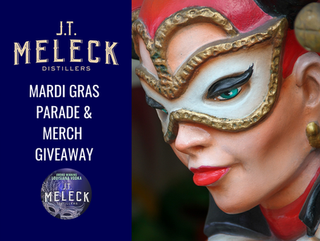 JT Meleck Distillers' Virtual Mardi Gras Parade