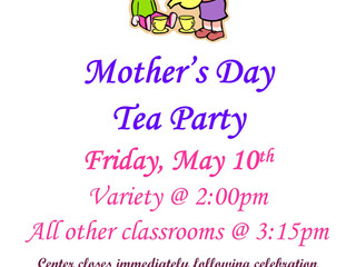 Mother's Day Tea Party, Fri 5/10