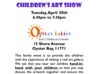 Annual Children's Art Show, Tue 4/30 (OB only)