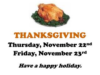 Reminder: Center Closed ~ Thanksgiving Break, Thu 11/22-Fri 11/23