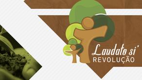 Revolução Laudato Si: um movimento de mudança ativo, criativo e corajoso