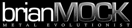 Brian Mock-Metal Evolutionist (logo)