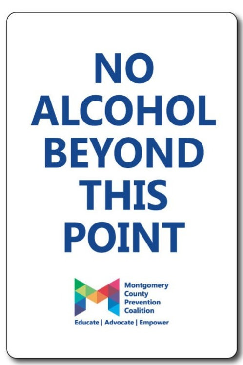 No Alcohol Beyond This Point- Festival Sign
