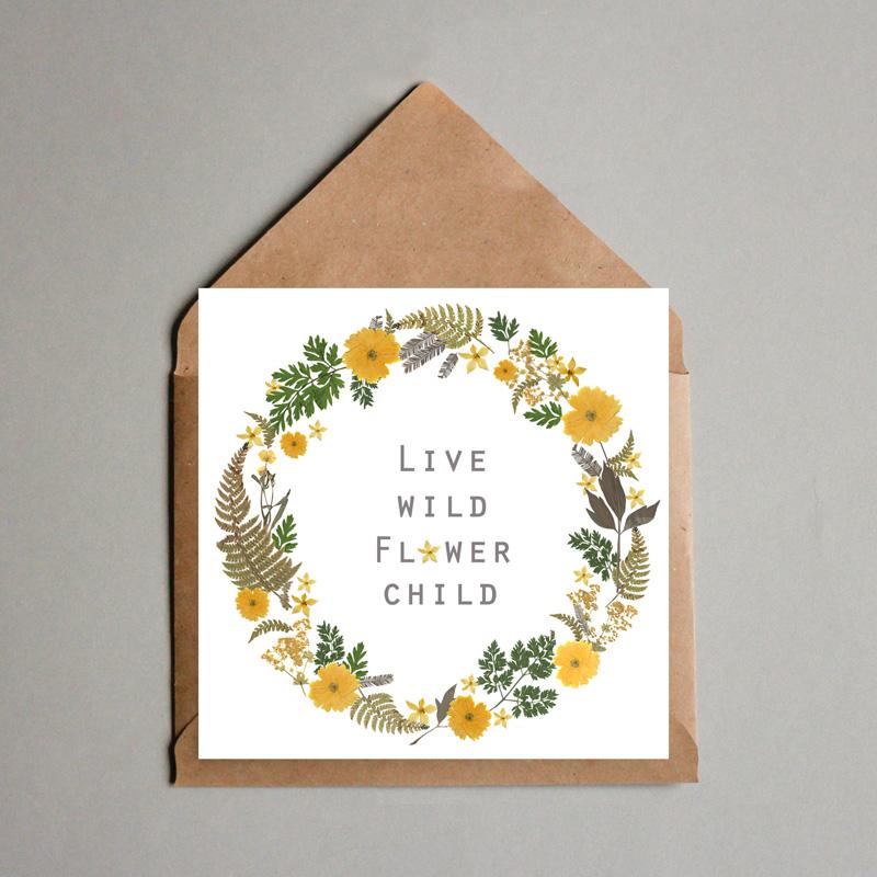 Jam Art Factory http://jamartfactory.com/product/live-wild-flower-child-card/