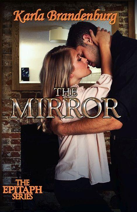 The Mirror Karla Brandenburg