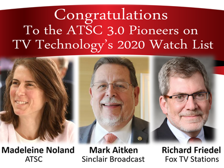 Three ATSC 3.0 leaders make TV Tech's 2020 Watch List