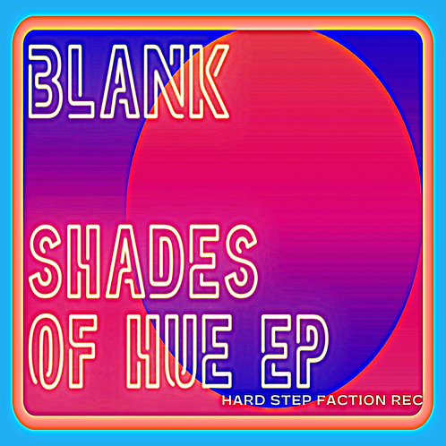 Shades Of Hue EP by BLANK
