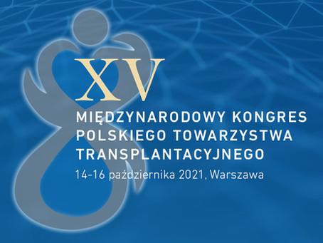 XV Kongres Polskiego Towarzystwa Transplantacyjnego