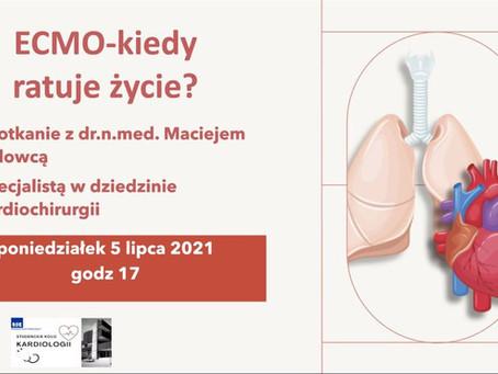 ECMO - kiedy ratuje życie? Spotkanie z dr.n.med. Maciejem Kolowcą, kardiochirurgiem