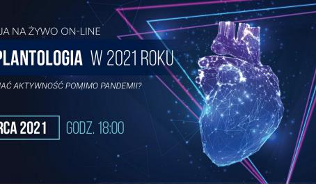 Transplantologia w 2021 roku - webinar