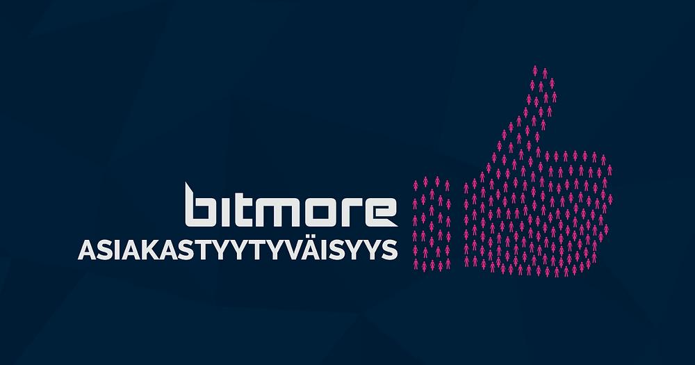 Asiakastyytyväisyys Bitmore 2017