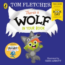 There's a Wolf in Your Book - Tom Fletcher & Greg Abbott