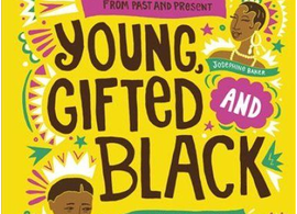 Young, Gifted and Black by Jamia Wilson, illustrated by Andrea Pippins
