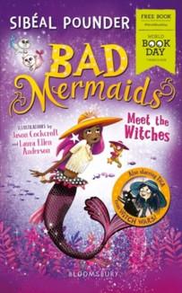 Bad Mermaids: Meet the Witches - Sibéal Pounder & Jason Cockcroft